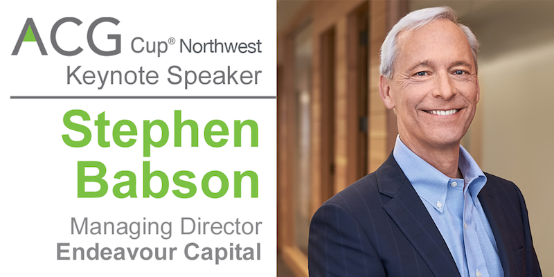 ACG CUP Northwest Keynote Speaker: Stephen Babson, Managing Director at Endeavour Capital.